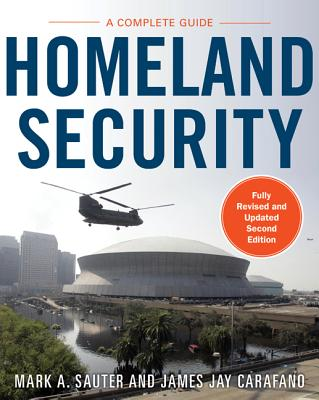 Homeland Security By Sauter, Mark/ Carafano, James